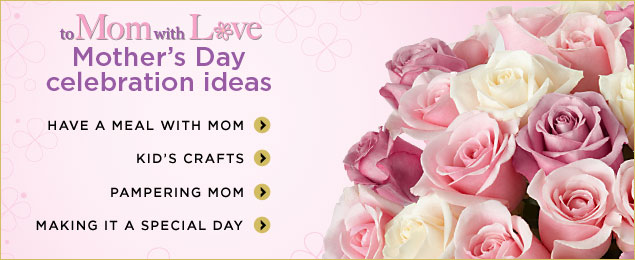 Mother's Day Celebration Ideas